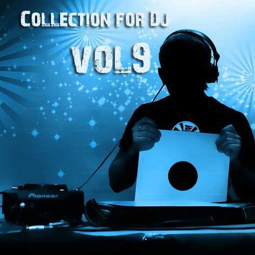 Collection for Dj's vol.9