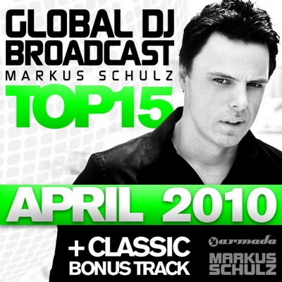 Global DJ Broadcast Top 15 - April 2010