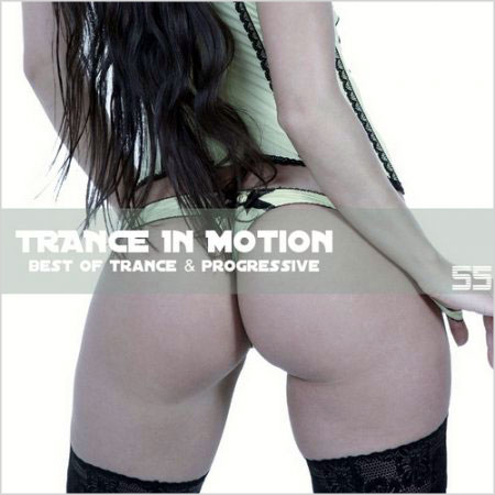 Trance In Motion Vol.55 (2010)