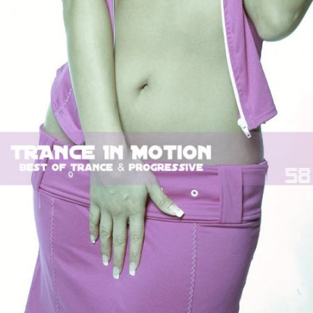 Trance In Motion Vol.58