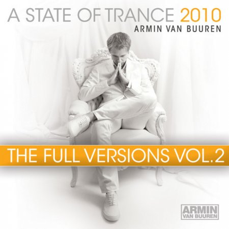 A State Of Trance 2010 - The Full Versions Vol.2