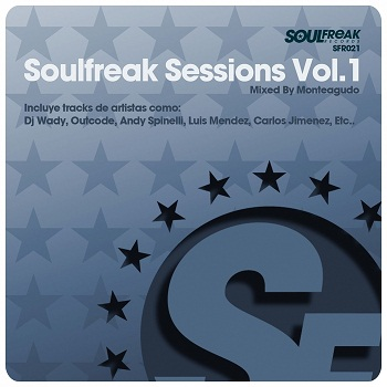 Soulfreak Sessions Vol.1 (Mixed By Monteagudo) 2011