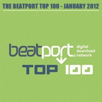The Beatport TOP 100 - January 2012