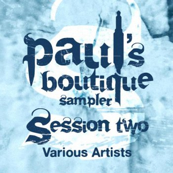 Paul's Boutique Sampler Session Two