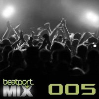 Beatport Mix 005