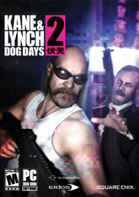 Kane and Lynch 2: Dog Days  (2010 / Repack)