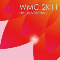 WMC 2K11 : House & Techno