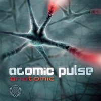 Atomic Pulse - Anatomic (2011)