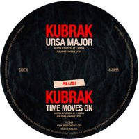 Kubrak - Ursa Major / Time Moves On (2011)