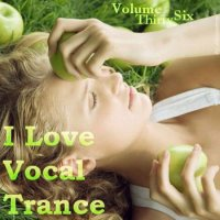 VA - AG: I Love Vocal Trance 36 (2011)